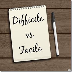 difficile vs facile