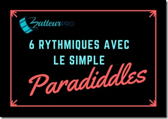 6 rythmes de batterie avec le simple paradiddle