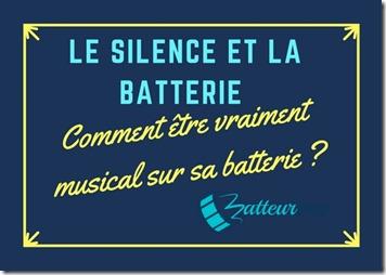 Musicalité du silence avec la batterie