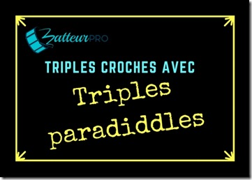triple paradiddle triples croches batterie