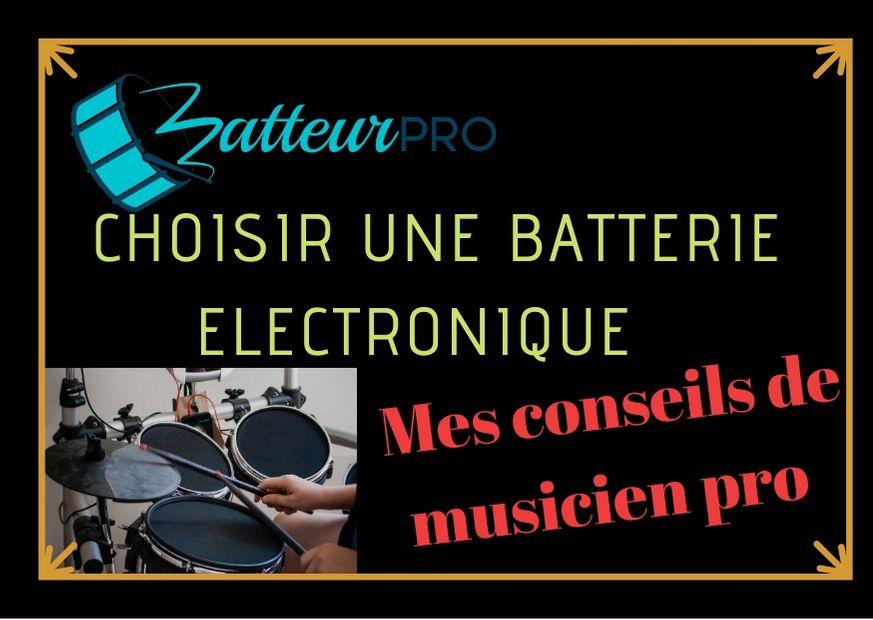 choisir une batterie électronique