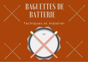 Baguettes de batterie