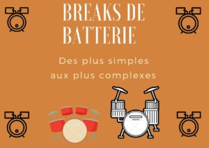 Cours de batterie : le break